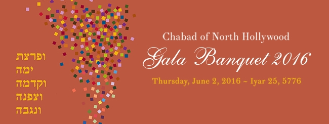 Chabad of North Hollywood | Gala Banquet - Click here to participate